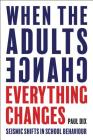 When the Adults Change, Everything Changes: Seismic Shifts in School Behaviour Cover Image