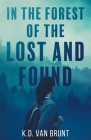 In the Forest of the Lost and Found Cover Image