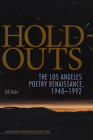 Hold-Outs: The Los Angeles Poetry Renaissance, 1948-1992 Cover Image