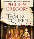 The Taming of the Queen (The Plantagenet and Tudor Novels) Cover Image