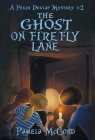 The Ghost on Firefly Lane: A Pekin Dewlap Mystery #2 Cover Image
