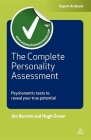 The Complete Personality Assessment: Psychometric Tests to Reveal Your True Potential (Testing) Cover Image