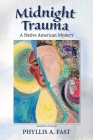 Midnight Trauma: A Native American Mystery Cover Image