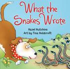 What the Snakes Wrote Cover Image