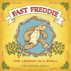 Fast Freddie: The Legend In A Shell Cover Image