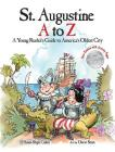 St. Augustine A to Z: A Young Reader's Guie to America's Oldest City Cover Image