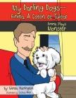 My Darling Dogs--Emma, A Coton de Tulear Cover Image