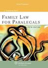 Family Law for Paralegals, Fifth Edition Cover Image