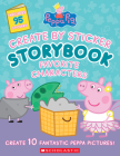 Peppa Pig: Create by Sticker Storybook: Favorite Characters Cover Image