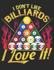 I Dont Like Billiards I Love it: Planner Weekly and Monthly for 2020 Calendar Business Planners Organizer For To do list 8,5