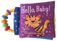 Hello, Baby! Spots and Stripes Cover Image