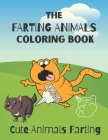 The Farting Animals Coloring Book: Cute Animals Farting Cover Image