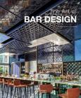 The Art of Bar Design Cover Image