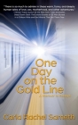 One Day on the Gold Line: A Memoir in Essays Cover Image