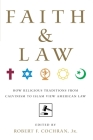 Faith and Law: How Religious Traditions from Calvinism to Islam View American Law Cover Image