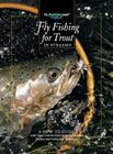 Fly Fishing for Trout in Streams: A How-To Guide (The Freshwater Angler) Cover Image