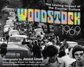Woodstock 1969: The Lasting Impact of the Counterculture Cover Image