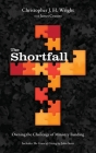 The Shortfall: Owning the Challenge of Ministry Funding Cover Image