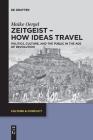 Zeitgeist - How Ideas Travel (Culture & Conflict #13) Cover Image
