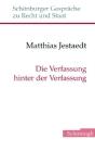 Die Verfassung Hinter Der Verfassung: Eine Standortbestimmung Der Verfassungstheorie Cover Image