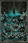 The Orphanage of Gods Cover Image