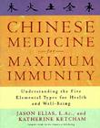 Chinese Medicine for Maximum Immunity: Understanding the Five Elemental Types for Health and Well-Being Cover Image