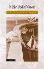 In John Updike's Room Cover Image