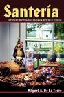 Santeria: The Beliefs and Rituals of a Growing Religion in America Cover Image