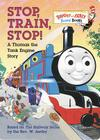 Stop, Train, Stop! a Thomas the Tank Engine Story (Thomas & Friends) (Bright & Early Board Books(TM)) Cover Image