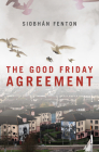 The Good Friday Agreement Cover Image