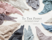 To the Point: The Knitted Triangle Cover Image