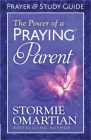 The Power of a Praying(r) Parent Prayer and Study Guide Cover Image