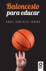 Baloncesto para educar Cover Image