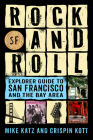 Rock and Roll Explorer Guide to San Francisco and the Bay Area Cover Image