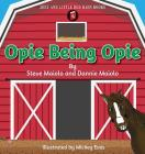 Opie Being Opie (Little Red Barn Books #4) Cover Image