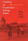 Children of Cambodia's Killing Fields: Memoirs by Survivors (Southeast Asia Studies) Cover Image