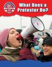 What Does a Protester Do? Cover Image