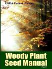 The Woody Plant Seed Manual Part I Cover Image