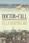 Doctor on Call: Chernobyl Responder, Jewish Refugee, Radiation Expert Cover Image
