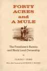 Forty Acres and a Mule: The Freedmen's Bureau and Black Land Ownership Cover Image