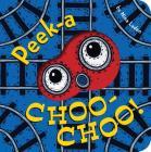 Peek-a Choo-Choo! Cover Image