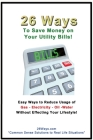 26 Ways to Save Money on Your Utility Bills Cover Image
