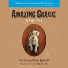 Amazing Gracie: A Dog's Tale Cover Image