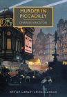 Murder in Piccadilly (British Library Crime Classics) Cover Image