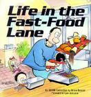 Life in the Fast-Food Lane (Adam Collection) Cover Image