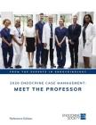 2020 Endocrine Case Management: Meet the Professor Cover Image