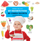 My Favorite Food/ Mi comida favorita (Words Are Fun/Diverpalabras) Cover Image