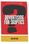 Advertising For Skeptics Cover Image
