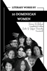 Literary Works by 10 Dominican Women Cover Image