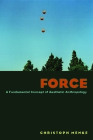 Force: A Fundamental Concept of Aesthetic Anthropology Cover Image